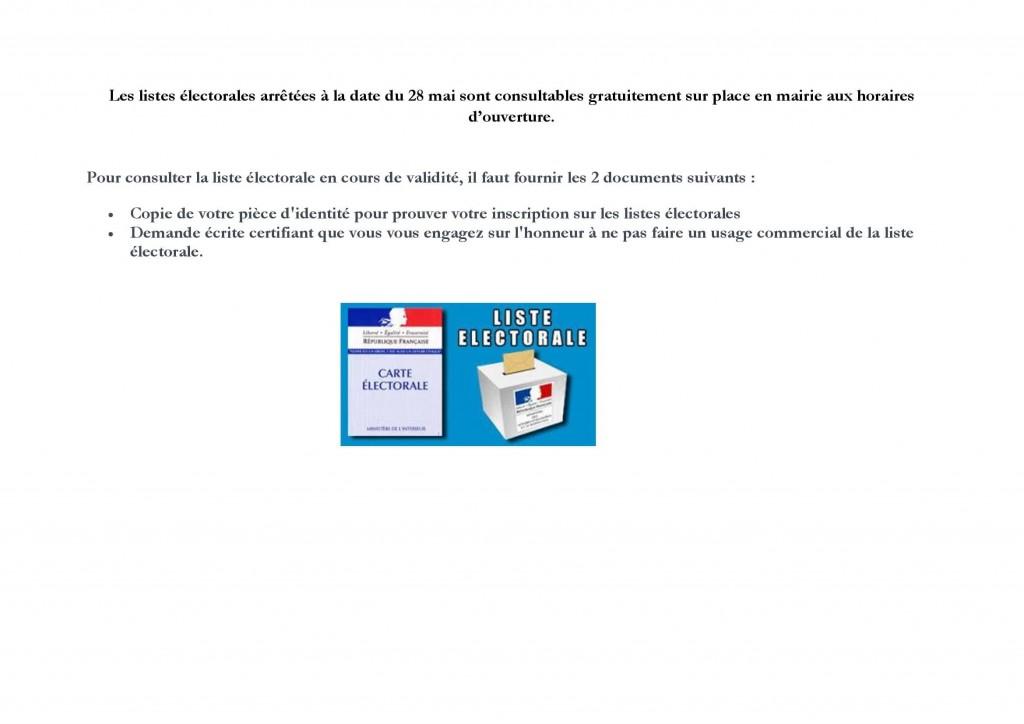 Les listes électorales arrêtées à la date du 28 mai sont consultables gratuitement sur place en mairie aux horaires d
